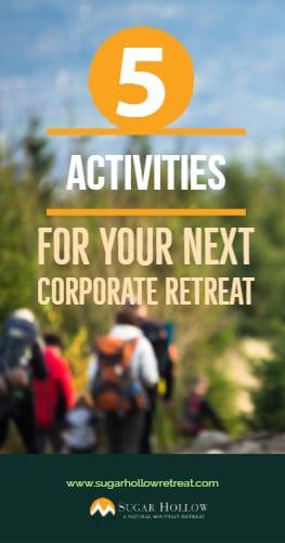 5 team building activities for your next corporate retreat
