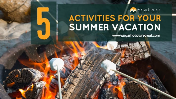 5 Family Activities For Your Summer Vacation