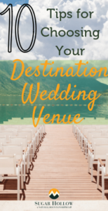 10-tips-for-choosing-your-destination-wedding-venue