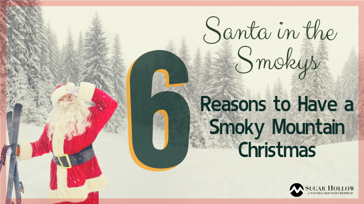 6-reasons-to-have-a-smoky-mountain-christmas
